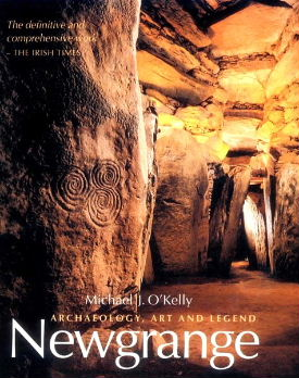 Newgrange - Archaeology, Art and Legend by Michael J. O'Kelly and Claire O'Kelly.