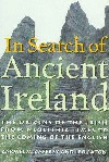 In Search of Ancient Ireland by Carmel McCaffrey and Leo Eaton