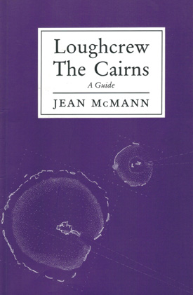 Loughcrew The Cairns a guide by Jean McMann
