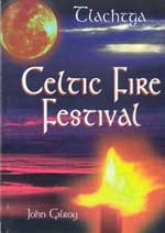 Tlachtga - The Hill of Ward - Samhain Fire Festival